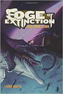 Code Name Flood: Edge of Extinction #2 - Laura Martin, Eric Deschamps