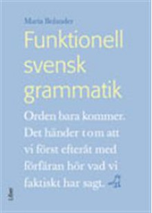 Funktionell Svensk Grammatik - Maria Bolander