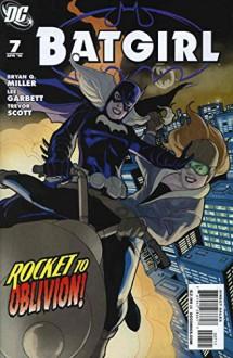 Batgirl (3rd Series) #7 - Brian Azzarello Bryan Q. Miller, Rags Morales Lee Garbett