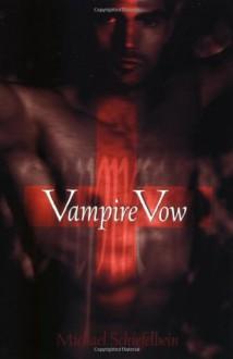 Vampire Vow - Michael Schiefelbein