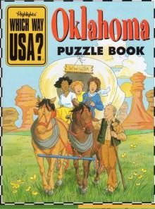 Oklahoma Puzzle Book - Highlights, Andrew Gutelle, Karen Richards, Lynn Adams