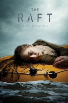 The Raft - S. A. Bodeen