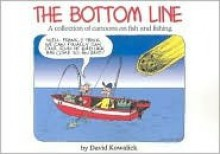 The Bottom Line - David Kowalick
