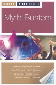 Myth Busters (Rose Bible Basics) - Rose Publishing
