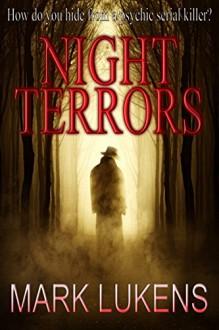 Night Terrors - Mark Lukens