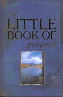 My Little Book of Prayers - Lynette Douglas