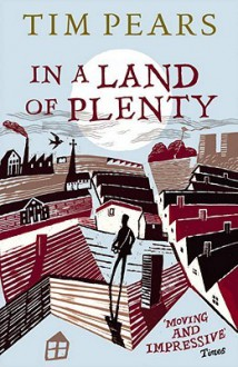 In a Land of Plenty - Tim Pears