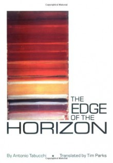 The Edge of the Horizon - Antonio Tabucchi