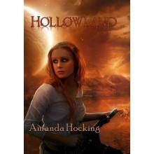 Hollowland (The Hollows, #1) - Amanda Hocking