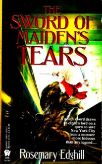 The Sword of Maiden's Tears - Rosemary Edghill