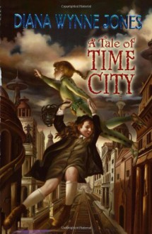 A Tale of Time City - Diana Wynne Jones