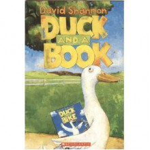 Duck and a Book - David Shannon
