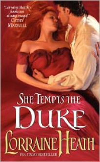 She Tempts the Duke - Lorraine Heath