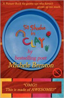 50 Shades in Clay - Michele Brenton