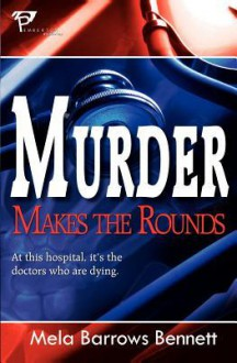 Murder Makes the Rounds - Mela Barrows Bennett