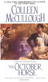 The October Horse - Colleen McCullough