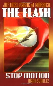The Flash: Stop Motion - Mark Schultz