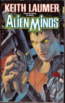 Alien Minds - Keith Laumer