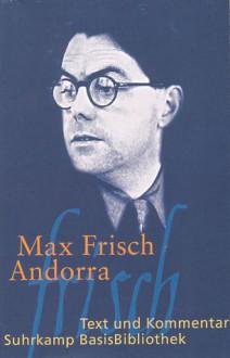Andorra: Stück in zwölf Bildern: Stück in zwölf Bildern. Text und Kommentar (Suhrkamp BasisBibliothek) - Max Frisch