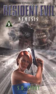 Nemesis - S.D. Perry