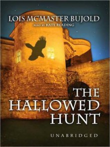 The Hallowed Hunt - Lois McMaster Bujold, Marguerite Gavin