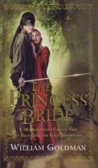 The Princess Bride (Turtleback School & Library Binding Edition) - William Goldman