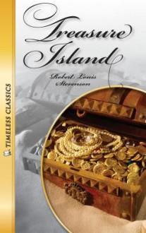 Treasure Island (Timeless Classics) - Robert Louis Stevenson, Janice Greene
