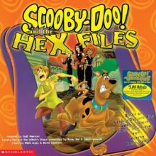 Scooby-Doo and the Hex Files - Gail Herman, David Goodman, Rick Copp