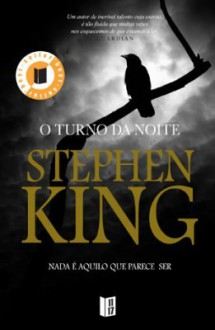 O Turno da Noite - Maria Leonor Macedo, Stephen King