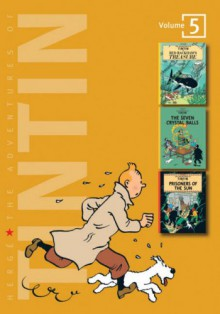 The Adventures of Tintin: Volume 5: Red Rackham's Treasure, The Seven Crystal Balls & Prisoners of the Sun - Hergé