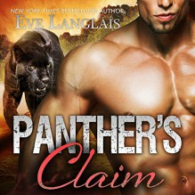 Panther's Claim: Bitten Point Series, Book 2 - Tantor Audio,Eve Langlais,Chandra Skyye