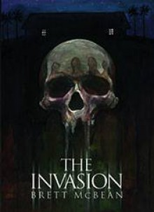 The Invasion - Brett McBean