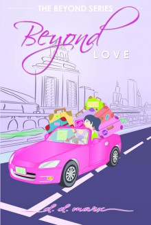 Beyond Love (Beyond Love: Book Two of The Beyond Series Trilogy) - Jerry D. Marx