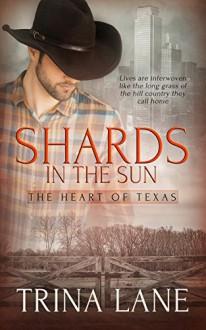 Shards in the Sun - Trina Lane