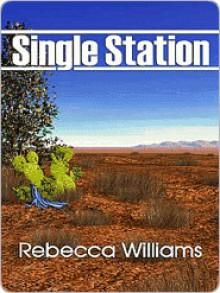 Single Station - Rebecca Williams