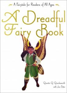 A Dreadful Fairy Tale Book - Jon Etter