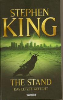The Stand: Das letzte Gefecht - Joachim Körber,Stephen King