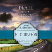 Death of a Hussy - M.C. Beaton, Shaun Grindell