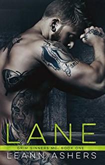 Lane (Grim Sinners MC Book 1) - LeAnn Ashers