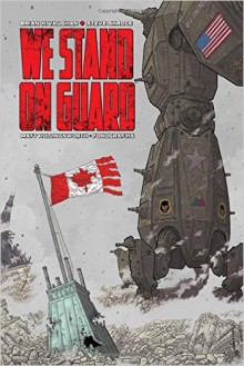 We Stand On Guard - Brian K. Vaughan,Steve Skroce,Matt Hollingsworth