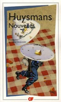 Nouvelles - Joris-Karl Huysmans