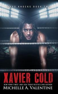 Xavier Cold - Michelle A. Valentine