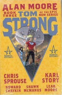 Tom Strong, Book 3 - Alan Moore, Chris Sprouse, Todd Klein
