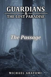 The Passage (Guardians, #5) - Michael Abayomi