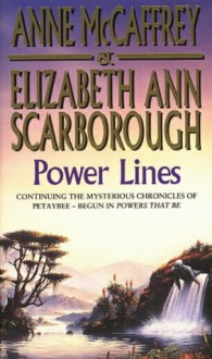 Power Lines - Elizabeth Ann Scarborough, Anne McCaffrey