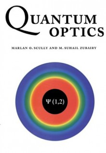 Quantum Optics - Marlan O. Scully, M. Suhail Zubairy