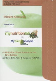My Nutrition Lab® Student Access Code Card For Nutrition: From Science To You - Joan Salge Blake, Kathy D. Munoz, Stella Volpe