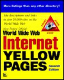 New Riders' Official Internet and World Wide Web Yellow Pages [With Includes an HTML Version of the Book with Links...] - New Riders Publishing Group, Kelli Brooks, Mark Bibler