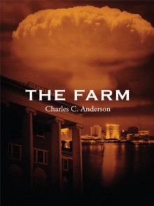 The Farm - Charles C. Anderson