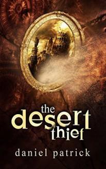 The Desert Thief - Daniel Patrick